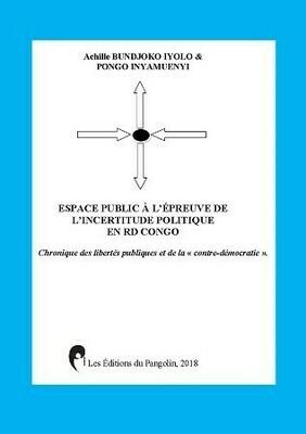 ESPACE PUBLIC A L'ÉPREUVE DE L'INCERTITUDE POLITIQUE EN R.D.C.