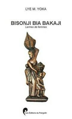 Bisonji bia bakaji-Larmes des femmes