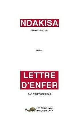 Ndakisa et Lettre d'enfer