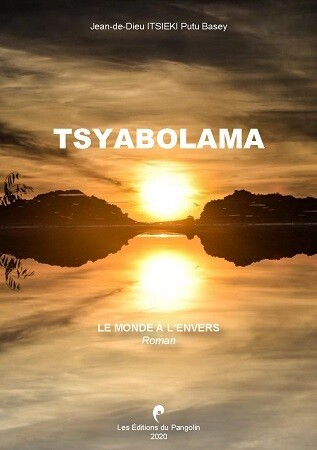 TSYABOLAMA. LE MONDE A L'ENVERS