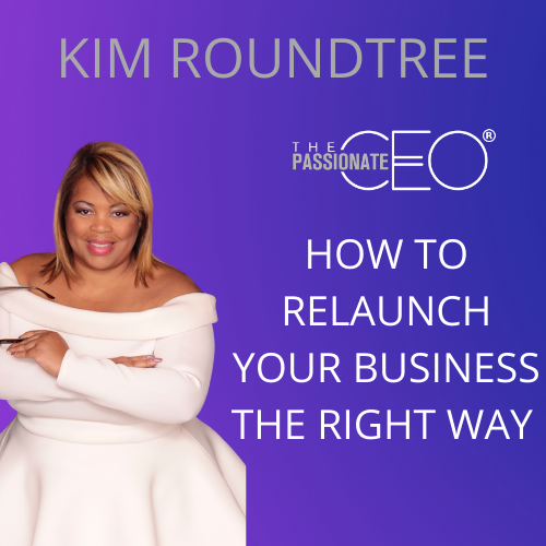 How to Relaunch Your Business the Right Way