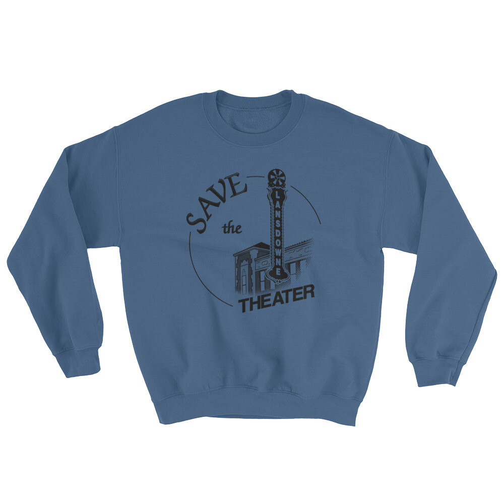Save the Lansdowne Theater Hoodless Sweatshirt (Dark Print)