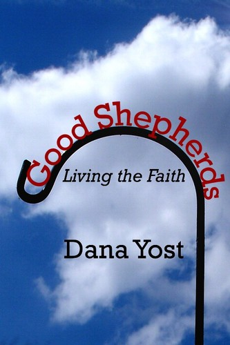 Good Shepherds: Living the Faith (eBook)