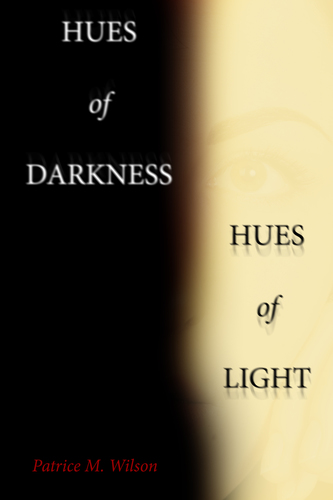 Hues of Darkness, Hues of Light (eBook)