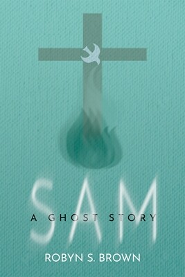 SAM. A Ghost Story. (Paperback)
