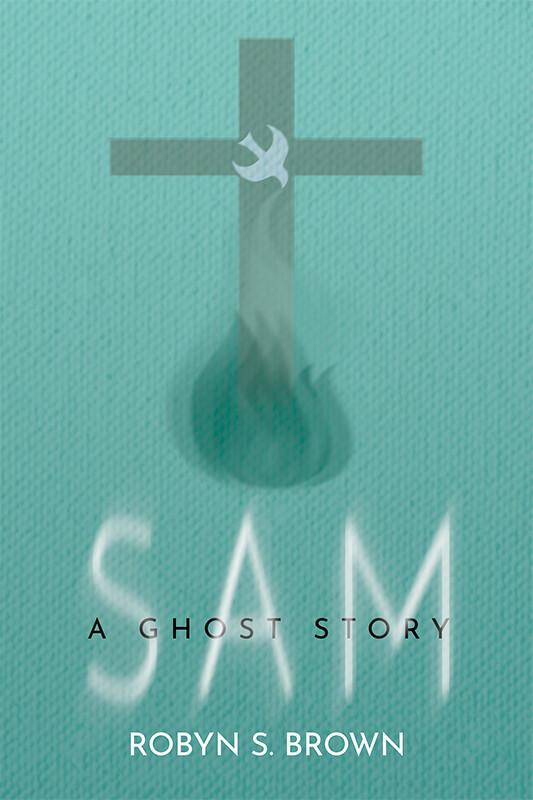 SAM. A Ghost Story. (eBook)