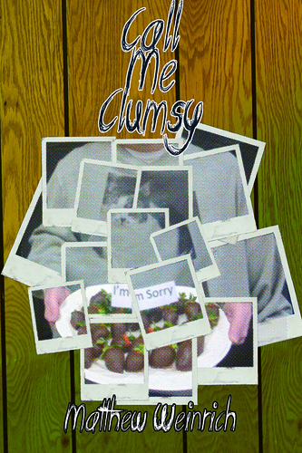 Call Me Clumsy (Paperback)