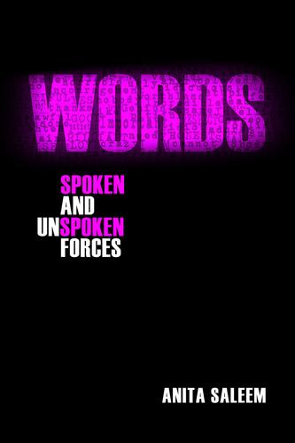Words: Spoken and Unspoken Forces (Paperback)