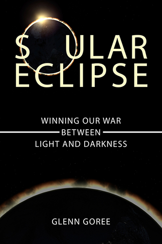 Soular Eclipse: Winning Our Battle Between Light and Darkness (Paperback)