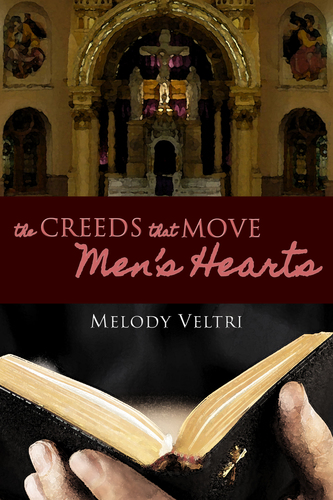 The Creeds that Move Men's Hearts (Paperback)*