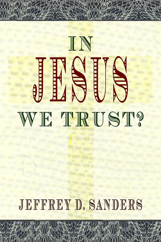 In Jesus We Trust? (Paperback)