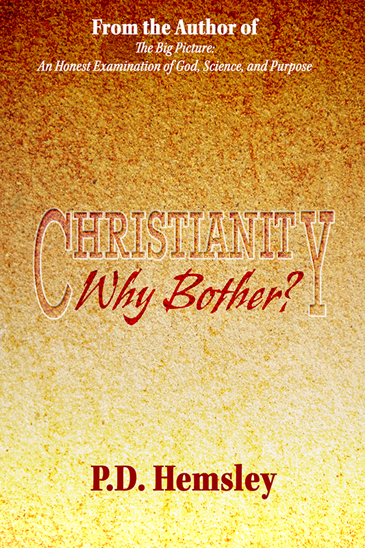 Christianity, Why Bother? (eBook)