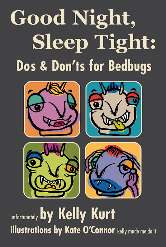 Good Night, Sleep Tight: Dos & Don'ts for Bedbugs (eBook)*