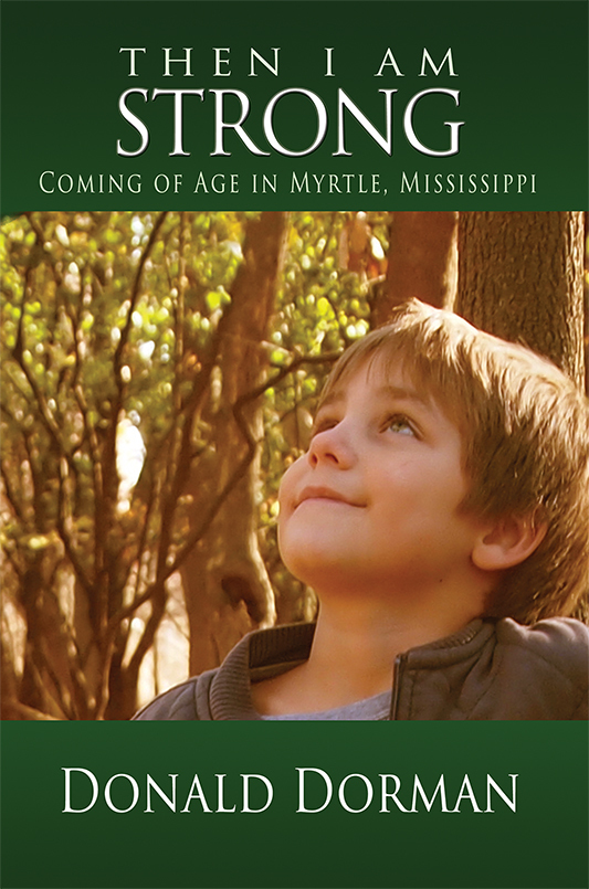 Then I Am Strong: Coming of Age in Myrtle, Mississippi (eBook)