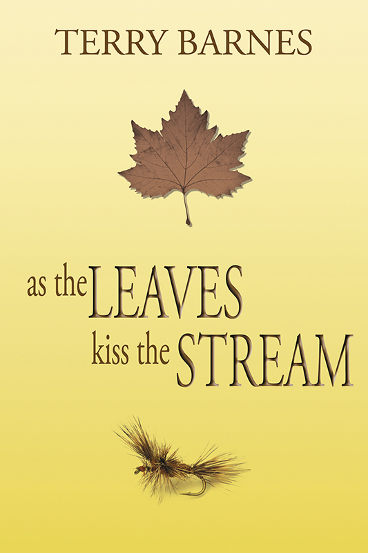 As the Leaves Kiss the Stream (eBook)