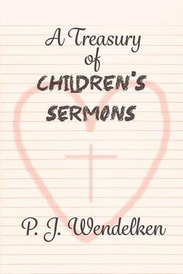 A Treasury of Children's Sermons (Paperback)
