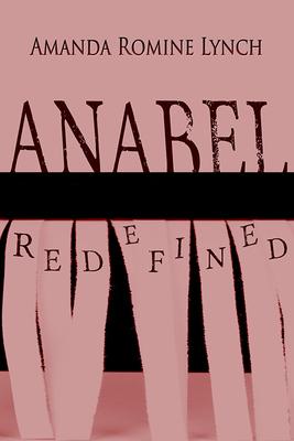 Anabel Redefined (Paperback)*