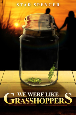 We Were Like Grasshoppers (Paperback)*