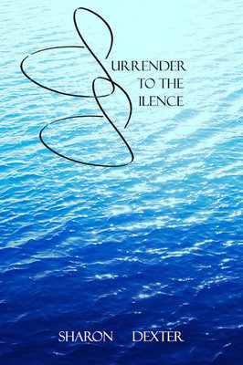 Surrender to the Silence (Paperback)
