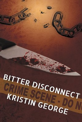 Bitter Disconnect (Paperback)