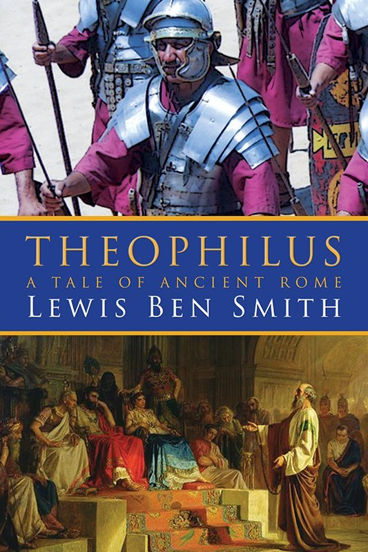 THEOPHILUS: A Tale of Ancient Rome (eBook)