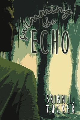 Swimming the Echo (Paperback)