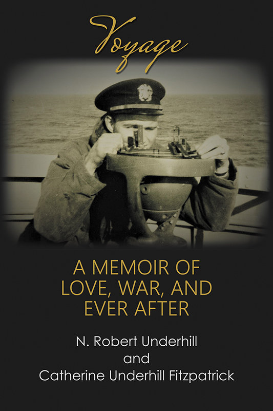 Voyage: A Memoir of Love, War, and Ever After (Paperback)