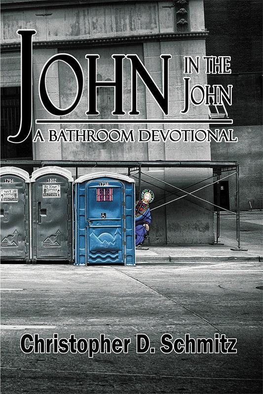 John in the John: A Bathroom Devotional (Paperback)