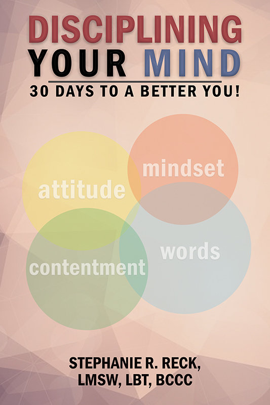 Disciplining Your Mind: 30 Days to a Better You! (Paperback)