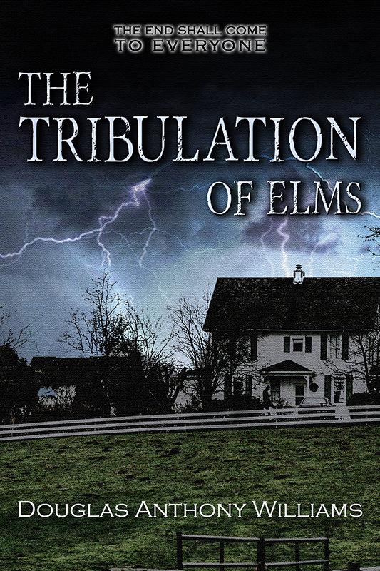 The Tribulation of Elms (eBook)