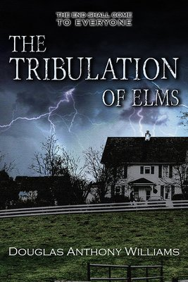 The Tribulation of Elms (Paperback)