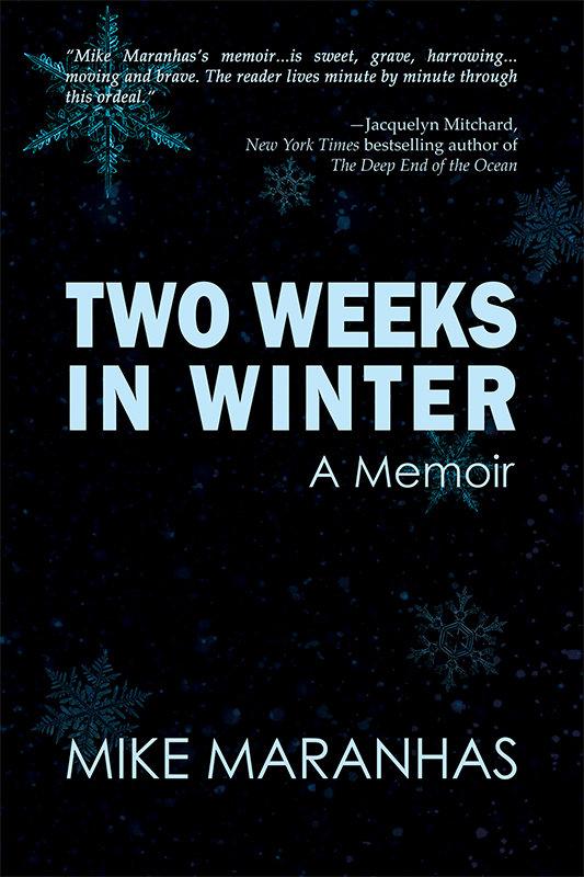 Two Weeks in Winter: A Memoir (Paperback)*