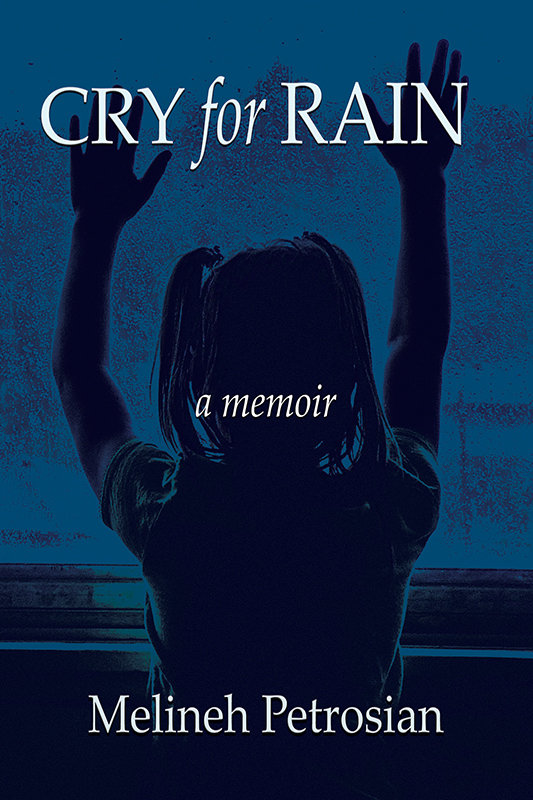 Cry for Rain: A Memoir (Paperback)*