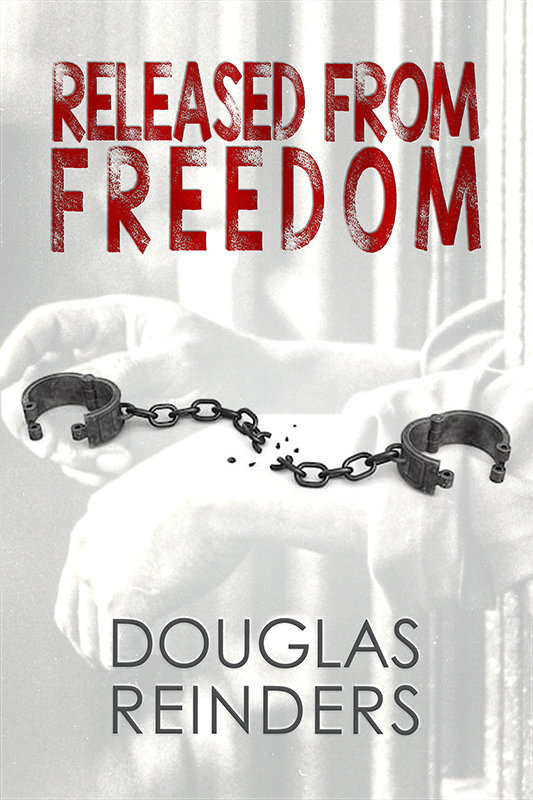 Released from Freedom (eBook)
