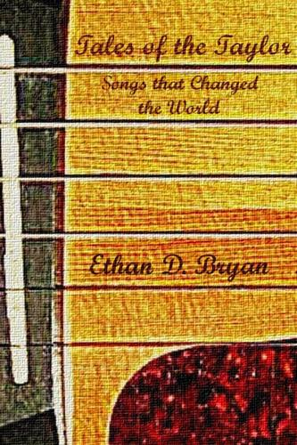 Tales of the Taylor: Songs that Changed the World (Paperback)