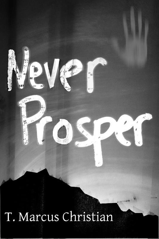 Never Prosper (eBook)*