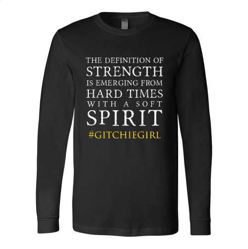 #GitchieGirl - Tough Times/Soft Spirit Unisex Long Sleeve Shirt (Black)