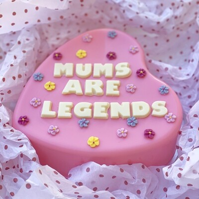 Mums are Legends