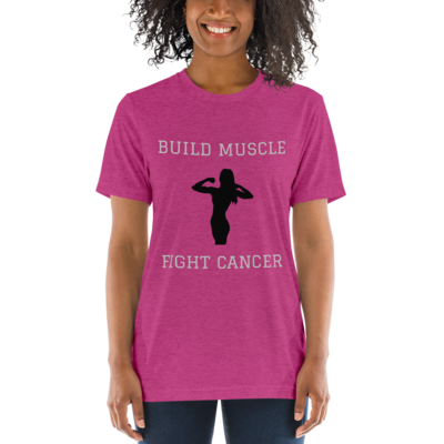 WOMEN'S Build Muscle Fight Cancer T-Shirt