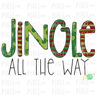 DISTRESSED Jingle All the Way Digital Art Sublimation PNG | Plaid Background | Holiday | Transfer | Digital Print | Printable | Clip Ar