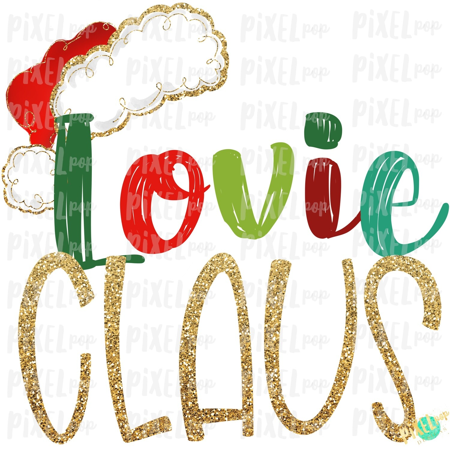 Lovie Claus Santa Hat Digital Watercolor Sublimation PNG Art | Drawn Design | Sublimation PNG | Digital Download | Printable Artwork | Art