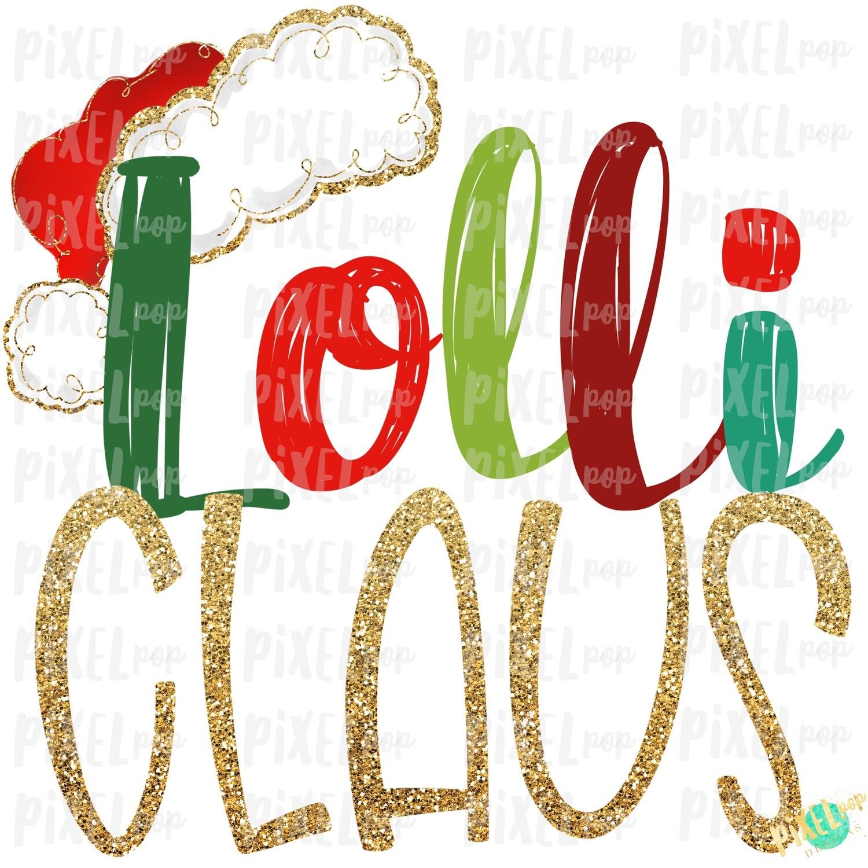 Lolli Claus Santa Hat Digital Watercolor Sublimation PNG Art | Drawn Design | Sublimation PNG | Digital Download | Printable Artwork | Art