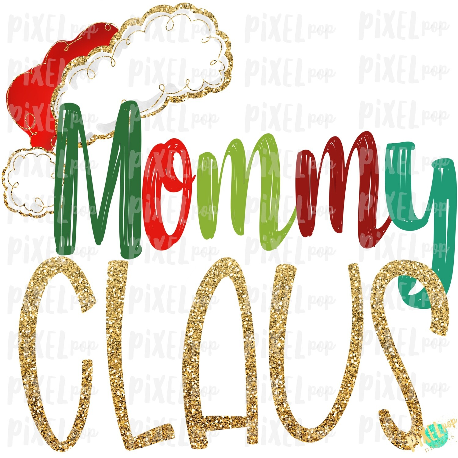 Mommy Claus Santa Hat Digital Watercolor Sublimation PNG Art | Drawn Design | Sublimation PNG | Digital Download | Printable Artwork | Art