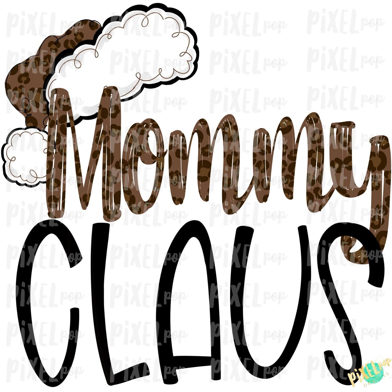 Mommy Claus Leopard Santa Digital Watercolor Sublimation PNG | Drawn Design | Sublimation PNG | Digital Download | Printable Artwork | Art