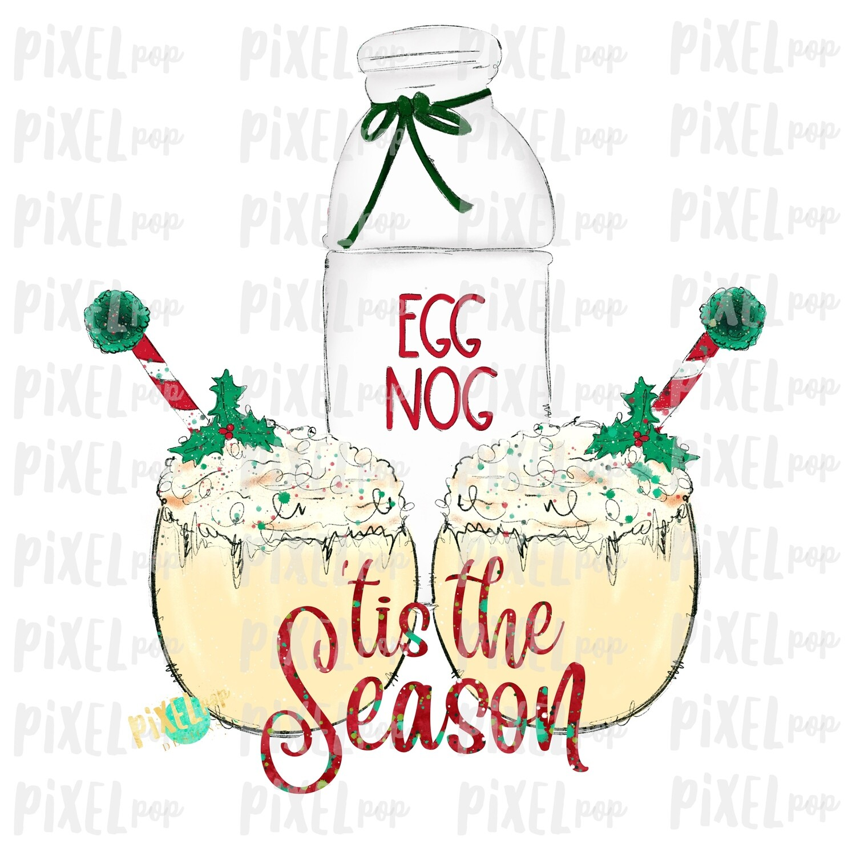 'Tis the Season Eggnog Festive Sublimation PNG   Hand Drawn Art Sublimation PNG   Digital Download   Printable Artwork   Art