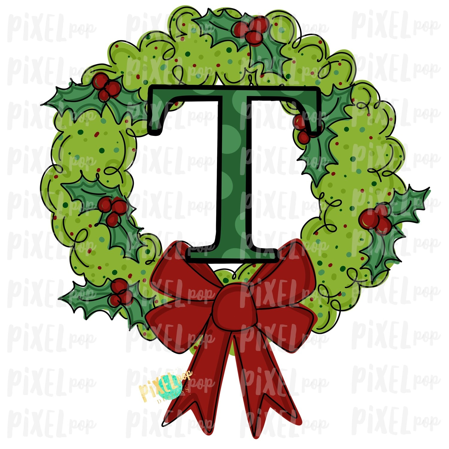 Whimsical Holly Wreath with T Monogram PNG | Christmas Sublimation | Hand Painted | Sublimation | Digital Download | Printable Artwork | Art