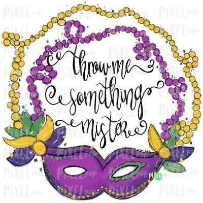 Mardi Gras Mask Throw Me Something Mister Black Text Sublimation PNG | Hand Painted Design | Mardi Gras Design | Digital Download | Clip Art