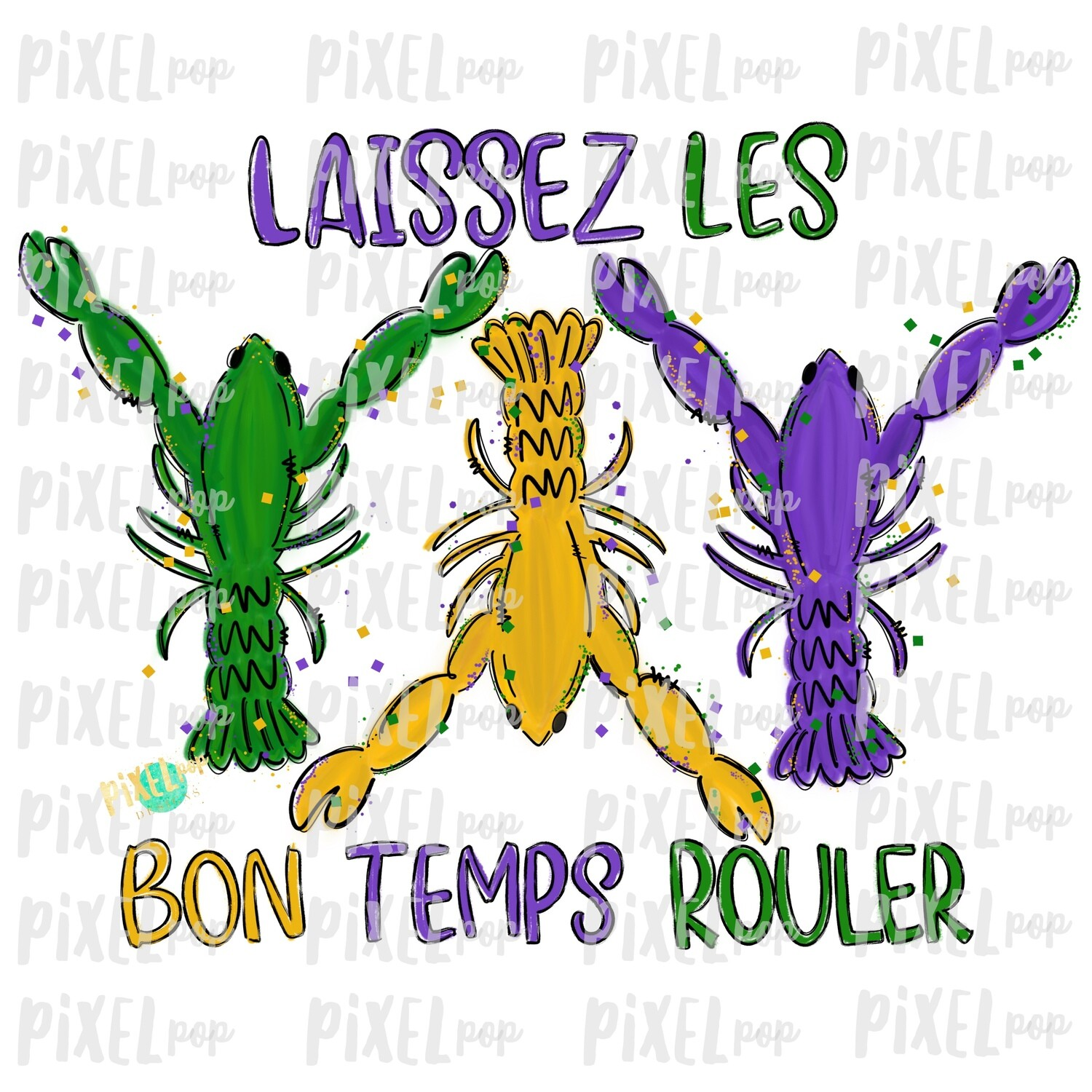 Crawfish Laissez Les Bon Temps Rouler Sublimation PNG | New Orleans | Hand Painted Design | Mardi Gras Design | Digital Download | Clip Art