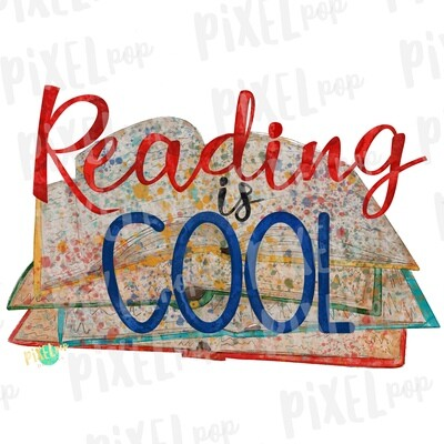 Reading is Cool Books Watercolor Sublimation PNG  | Hand Drawn Design | Sublimation PNG | Digital Download | Read Across America | Reading
