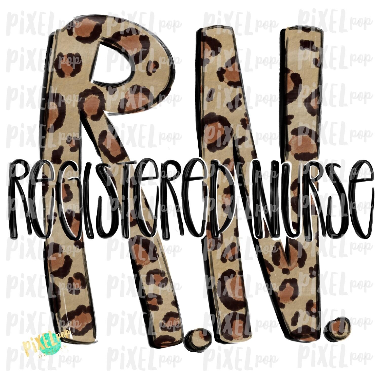 Registered Nurse RN Leopard PNG Design   Sublimation   Hand Drawn Art   Medical Therapist PNG   Medical Clipart   Digital Download   Art